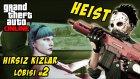 GTA Online - Heist - Hırsız Kızlar Lobisi 2 - Yesil Devin Maceralari
