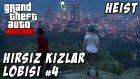 GTA Online - Heist - Hırsız Kızlar Lobisi 4 - Yesil Devin Maceralari