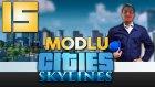 Modlu Cities - 15 - Alkışlıyoruz -Yesil Devin Maceralari