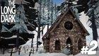 Taş Kilise - The Long Dark - 2 - Yesil Devin Maceralari