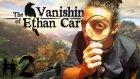 The Vanishing of Ethan Carter - 2 - Sihirbazın Evi- Yeşil Devin Maceraları