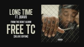 Ty Dolla $ign - Long Time Ft. Quavo