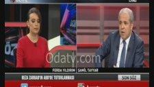Akp Milletvekili Şamil Tayyar - Reza Zarrab Meselesi