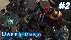 Darksiders - Ruh Emiciler - Bölüm 2 -Burak Oyunda