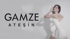 Gamze - Ateşin (Lyrics Video)