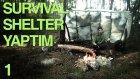 Survival Shelter Yapıyorum! - #1 - Yeşilcraft - Yesil Devin Maceralari