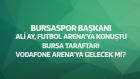 Bursaspor Taraftarları Vodafone Arena'ya Gelecek Mi?