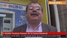 4 Günlük Yevmiye Parasını 36 Yıl Sonra Gönderdi - Mehmet Vergili
