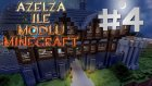 Azelza İle Modlu Minecraft Bölüm 4 - İsimsiz Bölüm- Azelza Gaming