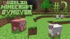 Azelza Minecraft Oynuyor Bölüm 2 - Tam Ekran Yaparken Videoyu Durdurmak -Azelzagaming