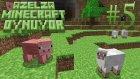 Azelza Minecraft Oynuyor Bölüm 5 - Babadan Oğula Nesil Bunlar. -  Azelzagaming