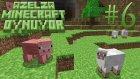 Azelza Minecraft Oynuyor Bölüm 6 - Evim Evim Çirkin Evim. - Azelzagaming