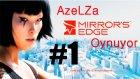 Azelza Mirror's Edge Oynuyor Bölüm 1 - Aynaların Kıyısı- Azelza Gaming