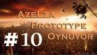 Azelza Prototype Oynuyor Bölüm 10 - Sesimi Kaybettim Bulana +rep :( -Azelzagaming