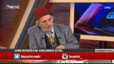 Kadir Mısıroğlu: Gülen Babadan Ermeni Anadan Yahudidir (Gündem Özel)
