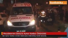 Mezdeke'nin Oryantali Aynur Kambur Öldürüldü