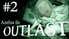 Azelza ile Outlast BÖLÜM 2 - MALAFAT ABİLER [ft.Canko]