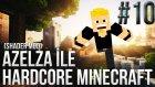 Azelza İle Ultra Grafik Minecraft Hardcore Bölüm 10 - Yeni Ev Hazırlıkları- Azelza Gaming