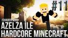 Azelza ile Ultra Grafik Minecraft Hardcore Bölüm 11 - Yeni Ev!- Azelza Gaming