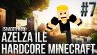 Azelza İle Ultra Grafik Minecraft Hardcore Bölüm 7-Mantardan Kale Mi?!