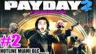 Payday 2 Hotline Miami Dlc - Bölüm 2 (Xxpr0_noob_trxx)