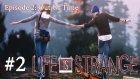 Bira Toplamaca - Life is Strange Episode 2 - #2