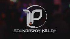 LLP - Soundbwoy Killah