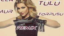 Hacer Tülü -Ömür Törpüsü Remix 2016