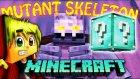 Türkçe Minecraft | Tto | Mutant İskelet Challange Oyunları - Mavi Şans Bloğu - Modlu Minigames