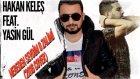 Hakan Keleş ft Yasin Gül - Nereden Sevdim O Zalimi (Cover)
