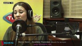 Merve Deniz - İncelikler Yüzünden (Akustik Canlı Performans)