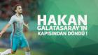 Hakan Çalhanoğlu Galatasaray'ın Kapısından Döndü