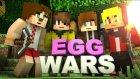Tto - İsmetrg - Gereksizle - Egg Wars !  - Minecraft Evi