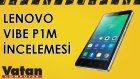 Lenovo Vibe P1M İncelemesi