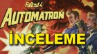 Fallout 4 Automatron - DLC İnceleme