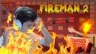 Kendi Dinamitime Kurban Gittim! - Fireman 2 - Baris Oyunda