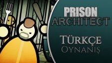 Prison Architect : Türkçe Oynanış / Bölüm 23 - BEYNİM YANDI KOKUSU GELDİ Mİ!