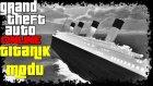 Dev Titanik Modu | Gta5 Türkçe Online Mod | Bölüm 7 | Oyun Portal