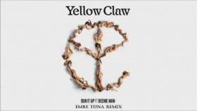 Yellow Claw - Feat Beenie Man - Bun It Up