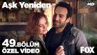 Aşk Yeniden 49. Bölüm - Fatih ve Zeynep'in Romantik Akşam Yemeği... (5 Nisan Salı)