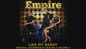 Empire Cast  - Ft. Jussie Smollett - Like My Daddy