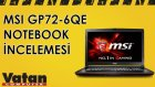 Msi GP72-6QE Leopard Pro İncelemesi