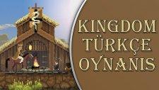 Kingdom Türkçe Oynanış / Bölüm 3 - Tacı Kaptırdık!