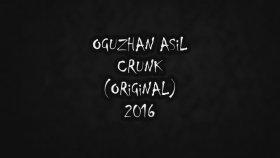 Oğuzhan Asil - Crunk (Original) 2016
