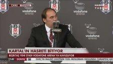 Yıldırım Demirören'in Vodafone Arena Açılışında Kendini Beşiktaş Başkanı Sanması
