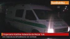 Özgecan Aslan'ın Katiline Adana'da Da Mezar Yok