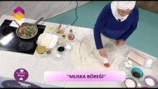 Emine Beder'in Mutfağı 25.Bölüm - Muska Böreği