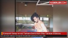 Ezequiel Garay ve eşi T. Gorro'nun Olay Yaratan Videosu