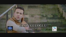 Ersin Güloğlu - Yar Yar