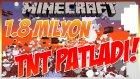 Minecraft - 1.8 Milyon Tnt Patlatıyoruz!